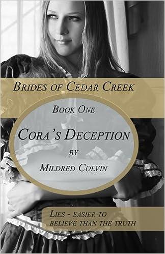 Cora's Deception (Brides of Cedar Creek Book 1)
