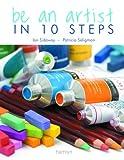 Be an Artist in 10 Steps (0600618560) by Sidaway, Ian