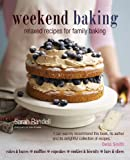 Weekend Baking: Relaxed Recipes for Family Baking
