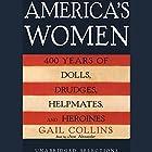 America's Women: 400 Years of Dolls, Drudges, Helpmates, and Heroines (Unabridged Selections) Hörbuch von Gail Collins Gesprochen von: Jane Alexander
