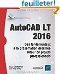 AutoCAD LT 2016 - Des fondamentaux �...