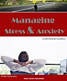 MANAGING STRESS AND ANXIETY (PD Training Series Book 7)