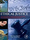Ethical Justice: Applied Issues for Criminal Justice Students and Professionals (0124045979) by Turvey, Brent E.