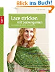 Lace stricken mit Sockengarnen: Acces...