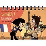Voila! Französisch mit SpaÃ? für Anfänger