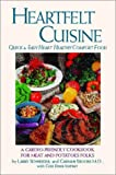 img - for Heartfelt Cuisine (First) book / textbook / text book