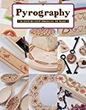 Pyrography 18 Step by Step Projects to Make Book