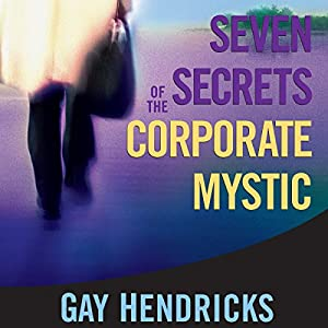 Seven Secrets of the Corporate Mystic Speech