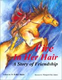 Fire In Her Hair: A story of friendship