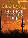 img - for The Devil Gets His Due book / textbook / text book