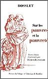 echange, troc Bossuet, Damien Blanchard - Sur les pauvres et la pauvreté