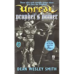 Prophet's Power (Unreal, No. 2) by Dean Wesley Smith