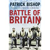 Battle of Britain: A day-to-day chronicle, 10 July-31 October 1940by Patrick Bishop