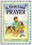 Prayer (First Look) (0745931863) by Rock, Lois