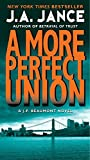 More Perfect Union: A J.P. Beaumont Novel