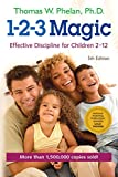 1-2-3 Magic: Effective Discipline for Children 2�12