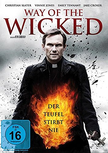 Way of the Wicked - Der Teufel stirbt nie!