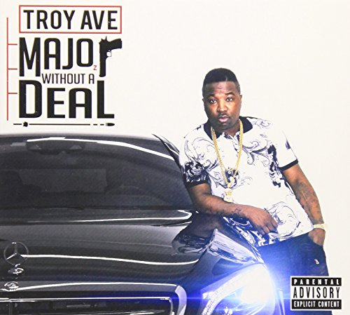 Troy Ave-Major Without A Deal-WEB-2015-COURAGE Download