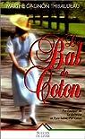 Le Bal de coton par Gagnon-Thibaudeau