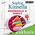 Shopaholic & Family Audiobook by Sophie Kinsella Narrated by Maria Koschny