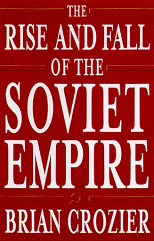 Image for The Rise and Fall of the Soviet Empire