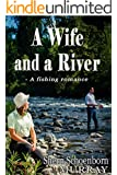 A Wife and a River (Wilhoit Book 1)