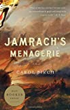 img - for Jamrach's Menagerie: A Novel book / textbook / text book