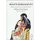 "Wintercount: D�mmerung �ber dem Land der Siouxvon ""Dallas Chief Eagle"""