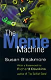 The Meme Machine (0198503652) by Blackmore, Susan