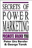 Secrets of Power Marketing