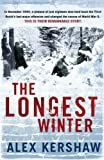 img - for The Longest Winter: The Epic Story of World War II's Most Decorated Platoon book / textbook / text book