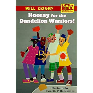 Hooray for the Dandelion Warriors! (Little Bill Books for Beginning Readers)