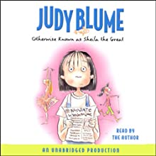 Otherwise Known as Sheila the Great (       UNABRIDGED) by Judy Blume Narrated by Judy Blume