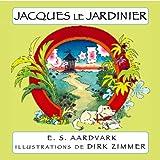 Jacques le Jardinier: Chien d'Aveugle Trouve des Tresors (Many Tongue Tales)