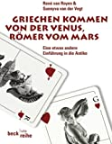 img - for Griechen kommen von der Venus, R mer vom Mars book / textbook / text book