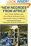 New Negroes from Africa: Free African...