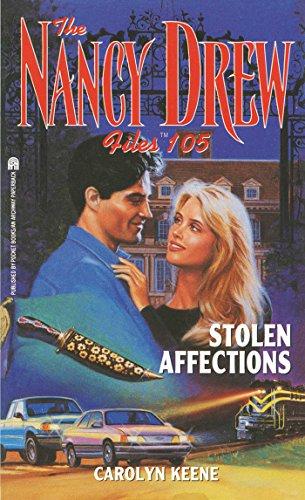 Stolen Affections (Nancy Drew Files Book 105), by Carolyn Keene