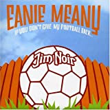 Eanie Meany [7 inch Analog]
