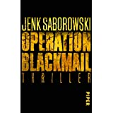 Operation Blackmail: Thrillervon &#34;Jenk Saborowski&#34;
