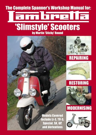 Complete Spanner's Workshop Manual for: Lambretta 'Slimstyle' Scooters