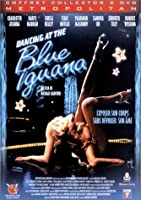 Dancing at the Blue Iguana - Édition Collector 2 DVD [Édition Collector]
