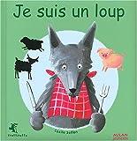 echange, troc Cécile Sellon - Je suis un loup