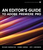 An Editors Guide to Adobe Premiere Pro
