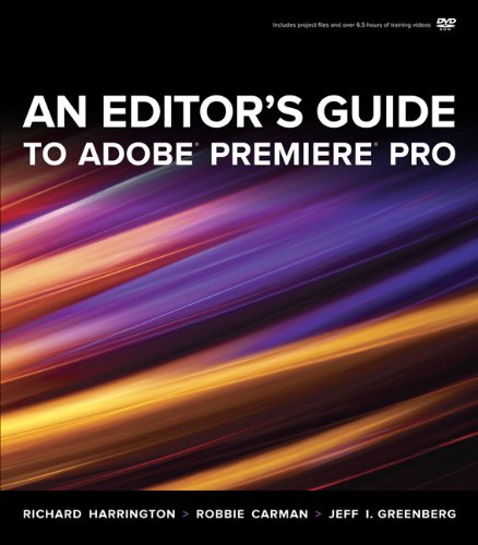 An Editor's Guide to Adobe Premiere Pro 0321773012 pdf