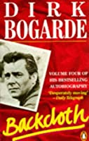 Backcloth (Dirk Bogarde's Autobiography)