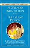 A Splendid Indescretion and the Grand Passion (Signet Regency Romance) (0451216245) by Mansfield, Elizabeth
