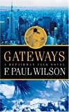 F. Paul Wilson Gateways: A Repairman Jack Novel (Repairman Jack Novels)