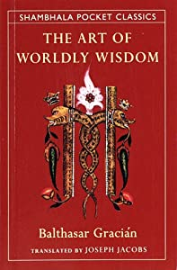 "Cover of ""The Art of Worldly Wisdom (Sham..."