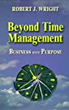 img - for Beyond Time Management: Business with Purpose book / textbook / text book