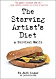 The Starving Artists Diet: A Survival Guide
